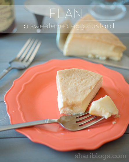 Flan - An Egg Custard | www.shariblogs.com